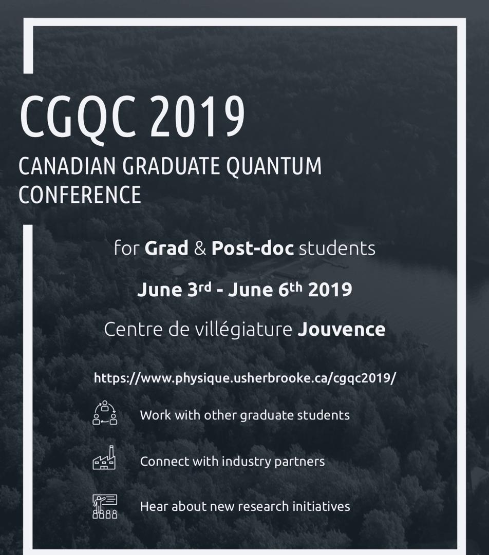 Canadian Graduate Quantum Conference 2019
